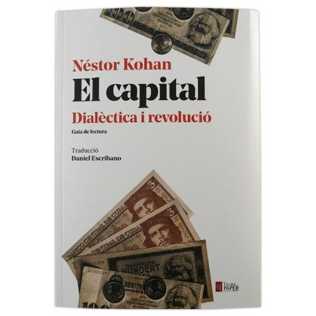 Llibre El capital, dialèctica i revolució