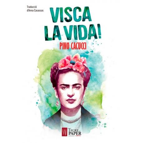 Llibre Visca la vida Frida Kahlo