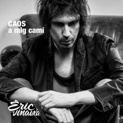 CD ÈRIC VINAIXA - Caos a mig camí
