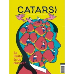 Catarsi Magazín I - La lluita és de classes?
