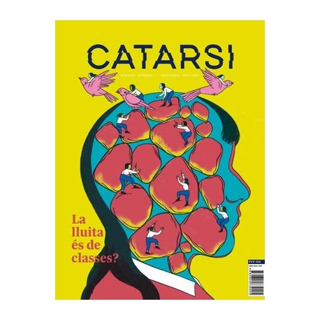 Catarsi Magazín I - La lluita és de classes