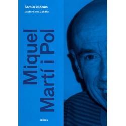 Llibre Miquel Martí i Pol. Somiar el demà