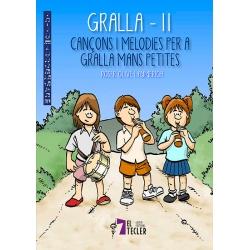 Llibre Gralla 2. Cançons i melodies per a gralla mans petites