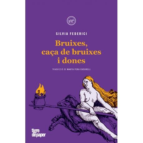 Llibre Bruixes, caça de bruixes i dones