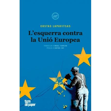 Llibre L'esquerra contra la Unió Europea