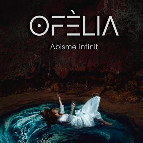 CD OFÈLIA - Abisme infinit