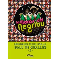 Llibre Los Lloros del Negritu. Músiques d'ara per al ball de gralles 2