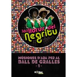 Llibre Los Lloros del Negritu. Músiques d'ara per al ball de gralles 1