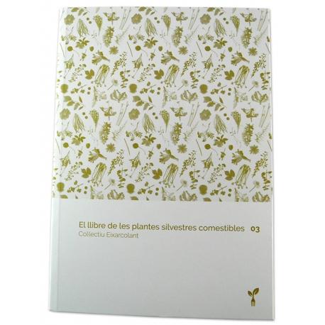 Llibre El llibre de les plantes silvestres comestibles. Volum 3