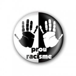 Xapa Prou racisme