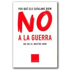 Llibre Per què els catalans diem NO a la guerra