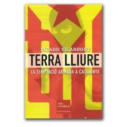 Llibre Terra Lliure, la temptació armada a Catalunya