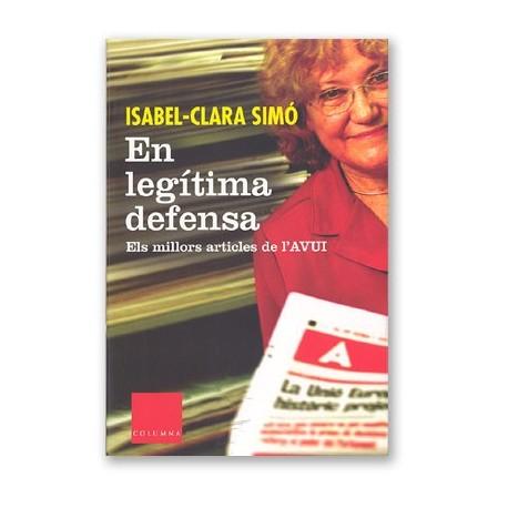 Llibre En legítima Defensa- Els millors articles de l'avui
