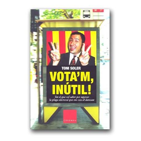 Llibre Vota'm inútil !