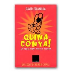 Llibre Quina Conya! Un segle rient per no plorar