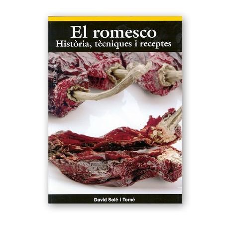 Llibre El Romesco: Història, tècniques i receptes