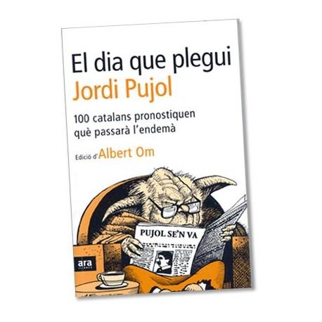 Llibre El dia que plegui Jordi Pujol