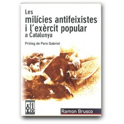 Llibre Les milícies antifeixistes i l'exèrcit popular a Catalun