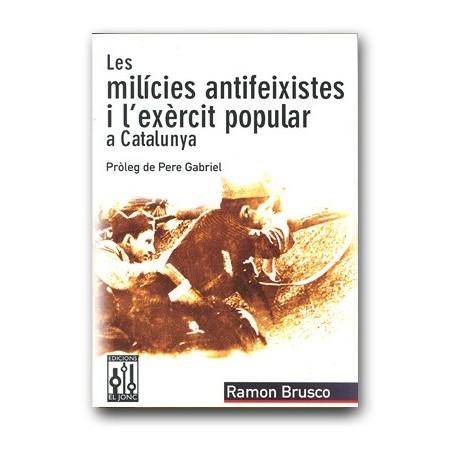 Llibre Les milícies antifeixistes i l'exèrcit popular a Catalunya