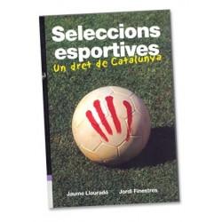 Llibre Seleccions esportives, un dret de Catalunya