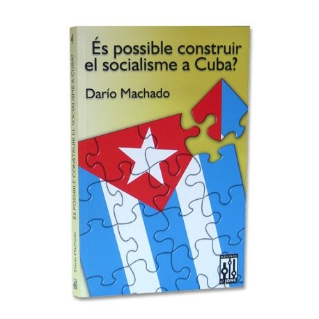 Llibre És possible construir el socialisme a Cuba?