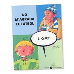 Llibre No m'agrada el futbol - i què?