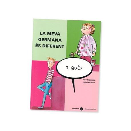 Llibre La meva germana és diferent - i què?