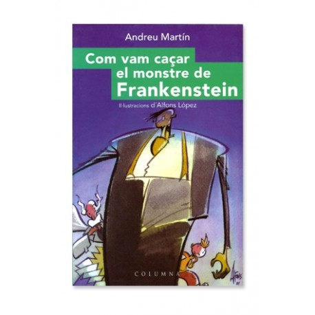 Llibre Com vam caçar el monstre de Frankentein