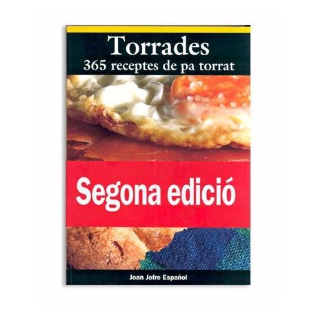 Llibre Torrades - 365 receptes de pa torrat