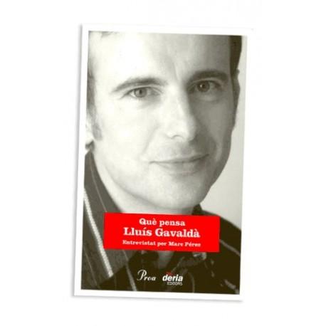 Llibre Què pensa Lluís Gavaldà