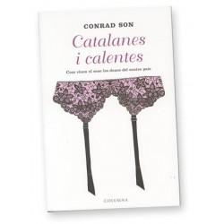Llibre Catalanes i calentes de Conrad Son