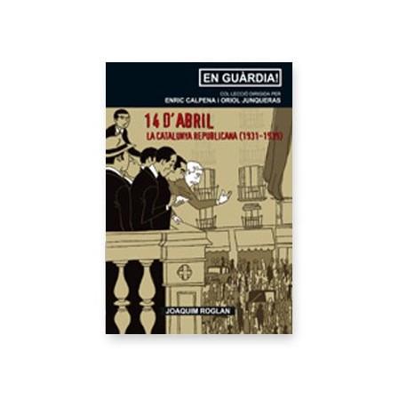 Llibre 14 d'abril. La Catalunya republicana