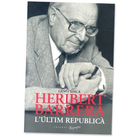 Llibre Heribert Barrera, l'últim republicà