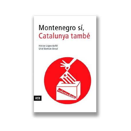Llibre Montenegro sí, Catalunya també