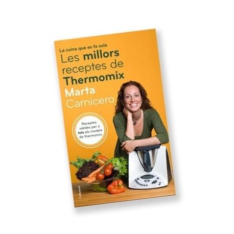 Llibre La cuina que es fa sola. Les millors receptes amb Thermomix