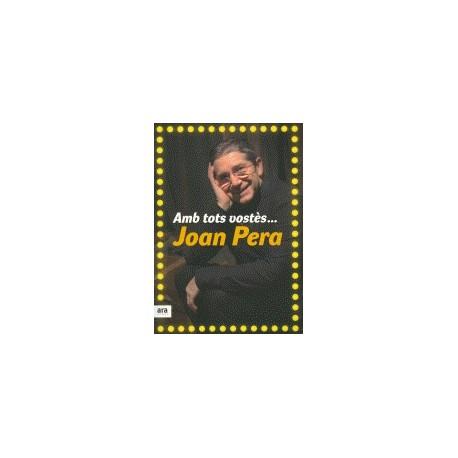 Llibre Amb tots vostès..... Joan Pera