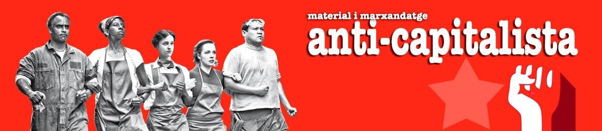 1 de Maig - Material anticapitalista